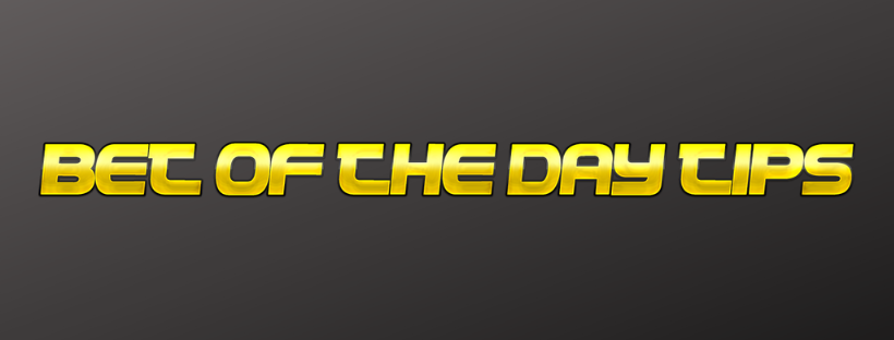 Bet of the Day Tips - Football Prediction Today