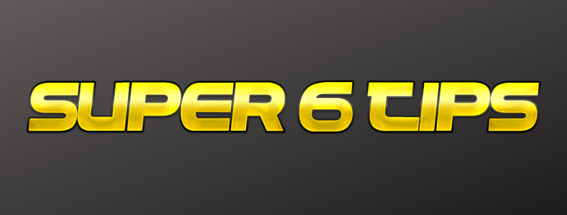Super 6 Tips | Weekend Super 6 | Football Prediction Today